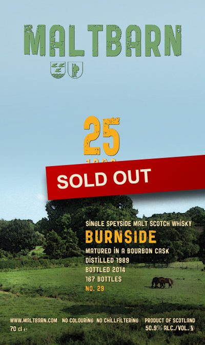 Maltbarn 29 – Burnside 25 Years