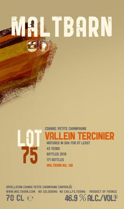 Maltbarn 149 – Vallein Tercinier Petite Champagne Cognac